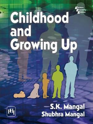 Childhood and Growing Up (Paperback)