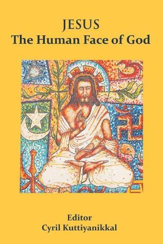 Jesus The Human Face of God (Paperback)
