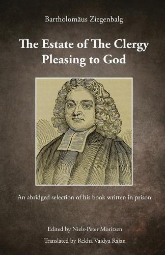 The Estate of The Clergy Pleasing to God: An abridged selection of his book written in prison (Paperback)