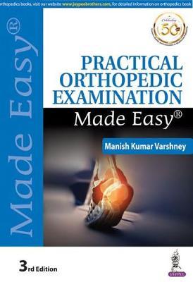 Practical Orthopedic Examination Made Easy (Paperback)