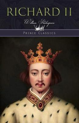 Richard II - Prince Classics (Paperback)