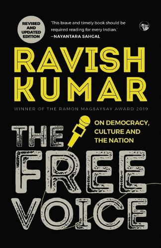 The Free Voice: On Democracy, Culture and the Nation (Revised and Updated Edition) (Paperback)
