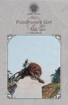 The Patchwork Girl of Oz - Throne Classics (Paperback)