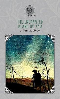 The Enchanted Island of Yew (Hardback)