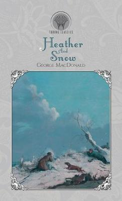 Heather And Snow (Hardback)