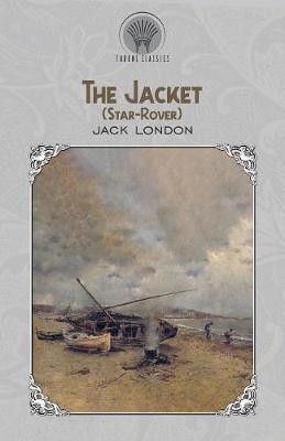 The Jacket (Star-Rover) - Throne Classics (Paperback)