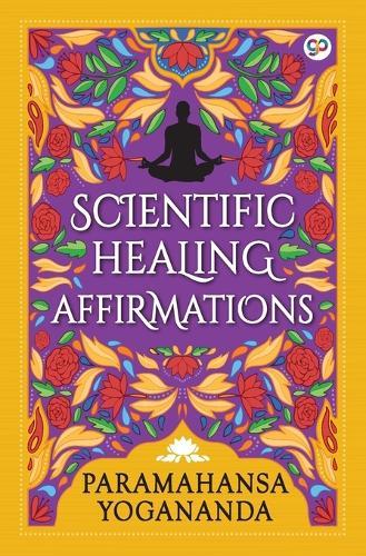 Scientific Healing Affirmations - General Press (Paperback)