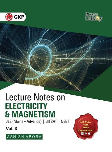 Physics Galaxy Lecture Notes on Electricity & Magnetism (Jee Mains & Advance, Bitsat, Neet) (Paperback)