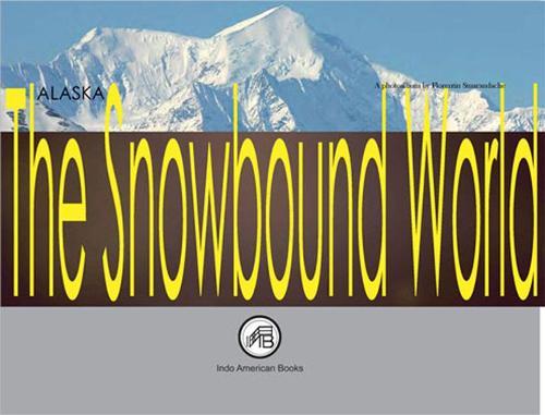 ALASKA: The Snowbound World: A photoalbum by Florentin Smarandache (Paperback)
