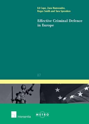 Effective Criminal Defence in Europe - Ius Commune Europaeum 87 (Paperback)