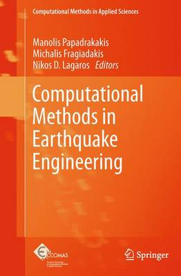 Computational Methods in Earthquake Engineering - Computational Methods in Applied Sciences 21 (Hardback)
