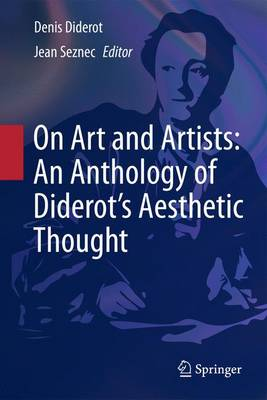 On Art and Artists: An Anthology of Diderot's Aesthetic Thought (Hardback)