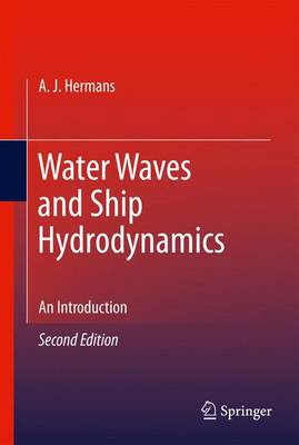 Water Waves and Ship Hydrodynamics: An Introduction (Hardback)