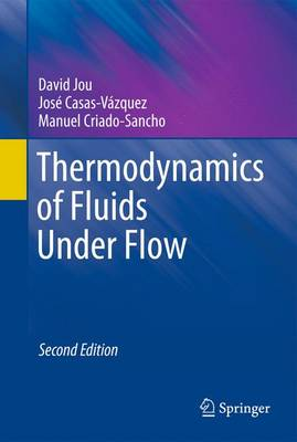 Thermodynamics of Fluids Under Flow (Hardback)