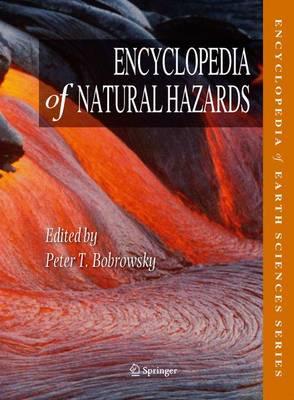Encyclopedia of Natural Hazards - Encyclopedia of Natural Hazards