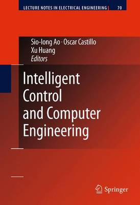 Intelligent Control and Computer Engineering - Lecture Notes in Electrical Engineering 70 (Hardback)