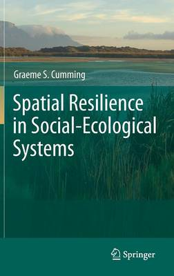 Spatial Resilience in Social-Ecological Systems (Hardback)