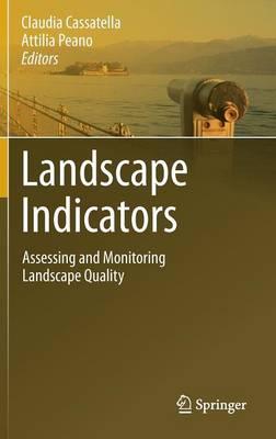 Landscape Indicators: Assessing and Monitoring Landscape Quality (Hardback)