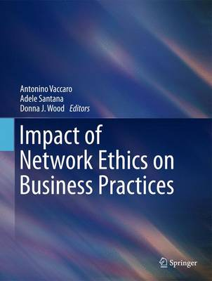 Impact of Network Ethics on Business Practices (Hardback)