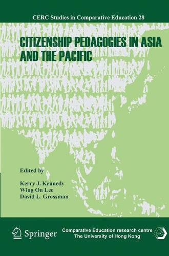 Citizenship Pedagogies in Asia and the Pacific - CERC Studies in Comparative Education 28 (Hardback)