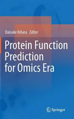 Protein Function Prediction for Omics Era (Hardback)