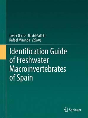 Identification Guide of Freshwater Macroinvertebrates of Spain (Hardback)