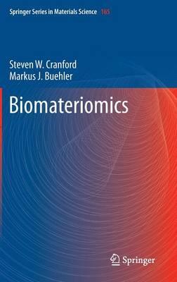 Biomateriomics - Springer Series in Materials Science 165 (Hardback)