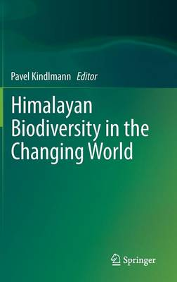 Himalayan Biodiversity in the Changing World (Hardback)