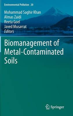 Biomanagement of Metal-Contaminated Soils - Environmental Pollution 20 (Hardback)