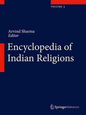 Encyclopedia of Indian Religions (Hardback)