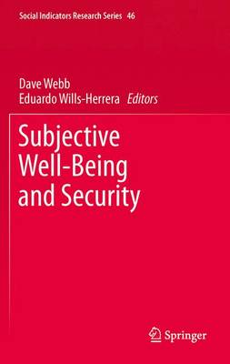 Subjective Well-Being and Security - Social Indicators Research Series 46 (Hardback)
