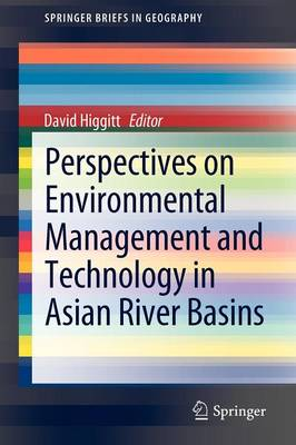 Perspectives on Environmental Management and Technology in Asian River Basins - SpringerBriefs in Geography (Paperback)