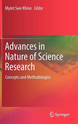 Advances in Nature of Science Research: Concepts and Methodologies (Hardback)