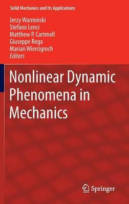 Nonlinear Dynamic Phenomena in Mechanics - Solid Mechanics and Its Applications 181 (Hardback)
