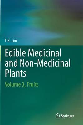Edible Medicinal And Non Medicinal Plants: Volume 3, Fruits (Hardback)