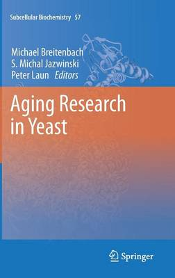Aging Research in Yeast - Subcellular Biochemistry 57 (Hardback)