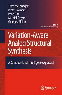 Variation-Aware Analog Structural Synthesis: A Computational Intelligence Approach - Analog Circuits and Signal Processing (Paperback)