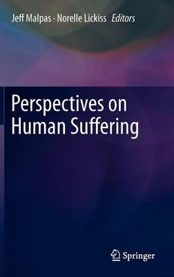 Perspectives on Human Suffering (Hardback)