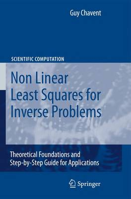 Nonlinear Least Squares for Inverse Problems: Theoretical Foundations and Step-by-Step Guide for Applications - Scientific Computation (Paperback)