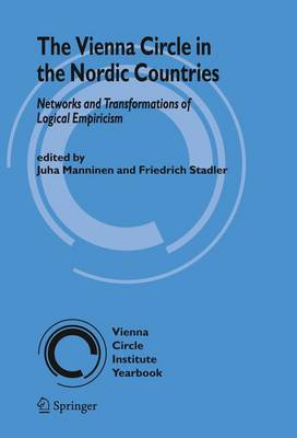 The Vienna Circle in the Nordic Countries.: Networks and Transformations of Logical Empiricism - Vienna Circle Institute Yearbook 14 (Paperback)