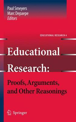 Educational Research: Proofs, Arguments, and Other Reasonings - Educational Research 4 (Paperback)
