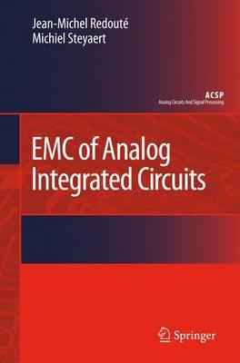 EMC of Analog Integrated Circuits - Analog Circuits and Signal Processing (Paperback)