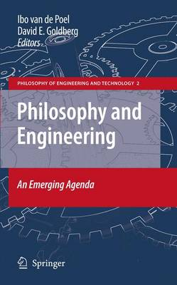 Philosophy and Engineering: An Emerging Agenda - Philosophy of Engineering and Technology 2 (Paperback)