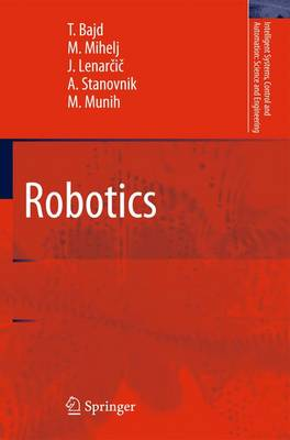 Robotics - Intelligent Systems, Control and Automation: Science and Engineering 43 (Paperback)