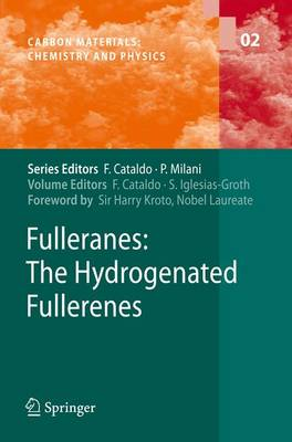 Fulleranes: The Hydrogenated Fullerenes - Carbon Materials: Chemistry and Physics 2 (Paperback)