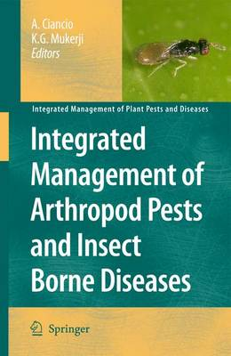 Integrated Management of Arthropod Pests and Insect Borne Diseases - Integrated Management of Plant Pests and Diseases 5 (Paperback)