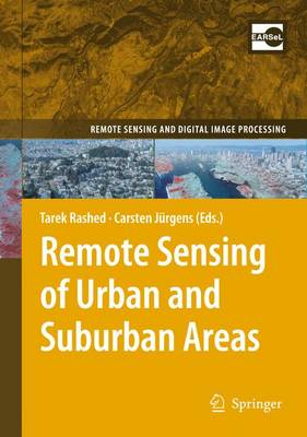 Remote Sensing of Urban and Suburban Areas - Remote Sensing and Digital Image Processing 10 (Paperback)