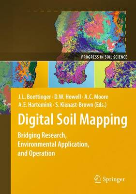 Digital Soil Mapping: Bridging Research, Environmental Application, and Operation - Progress in Soil Science (Paperback)