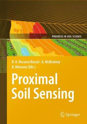 Proximal Soil Sensing - Progress in Soil Science 1 (Paperback)