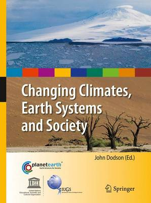 Changing Climates, Earth Systems and Society - International Year of Planet Earth (Paperback)